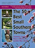 50 Best Small Southern Towns, 2nd Edition