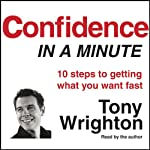 Confidence in a Minute | Tony Wrighton