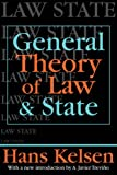 General Theory of Law and State (Law & Society Series) (1412804949) by Kelsen, Hans