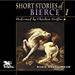 The Short Stories of Ambrose Bierce, Volume 1 | Ambrose Bierce