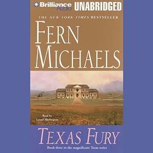 Texas Fury: Texas #3 | [Fern Michaels]
