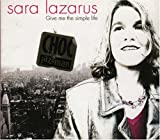 Sara Lazarus - Give Me the Simple Life