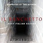 Il Banchetto - Easy Italian Reader (Italian Edition) | Alfonso Borello