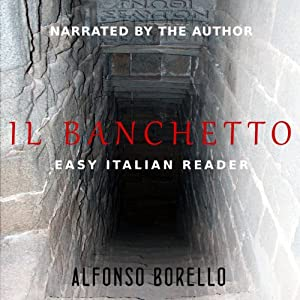 Il Banchetto - Easy Italian Reader (Italian Edition) Audiobook