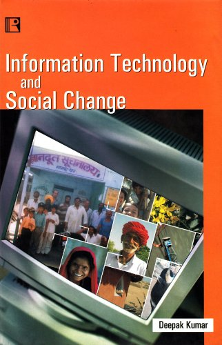 Information Technology and Social Change: A Study of Digital Divide in India
