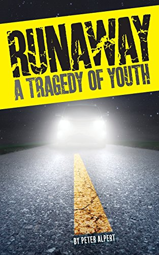 Book: Runaway - A Tragedy of Youth by Peter Alpert