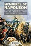 M�moires de Napol�on : Tome 1, La cam...