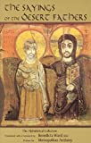 img - for The Sayings Of The Desert Fathers: The Apophthegmata Patrum: The Alphabetic Collection (Cistercian Studies) book / textbook / text book