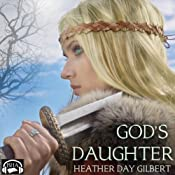 God's Daughter: Vikings of the New World Saga, Book 1 | [Heather Day Gilbert]