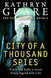 City Of A Thousand Spies: (The Conor McBride Series - Mystery, Suspense Thriller Book 3)