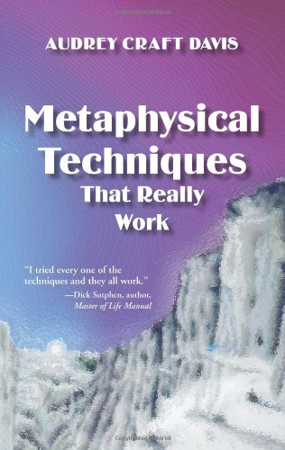 Metaphysical Techniques That Really Work