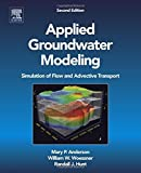 img - for Applied Groundwater Modeling, Second Edition: Simulation of Flow and Advective Transport by Mary P. Anderson (2015-08-28) book / textbook / text book