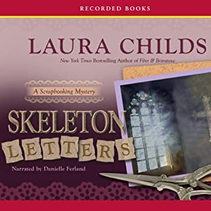 Skeleton Letters: A Scrapbooking Mystery, Book 9 | [Laura Childs]
