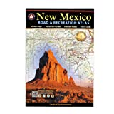 New Mexico Road &amp; Recreation Atlas (Atlases)