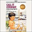 Call It Courage Audiobook by Armstrong Sperry Narrated by Lou Diamond Phillips
