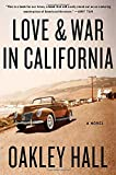 Love and War in California (0312357621) by Hall, Oakley