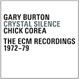 Crystal Silence The ECM Recordings 1972-1979<br>Chick Corea & Gary Burton<br />