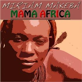 Mama Africa (42 Original Tracks - Remastered)