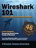 Wireshark 101: Essential Skills for Network Analysis (Wireshark Solutions Series)