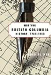 Writing British Columbia History, 178...