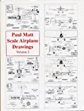 Paul Matt's Scale Airplane Drawings, Vol. 2