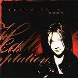 Temptation Holly Cole