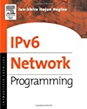 IPv6 Network Programming