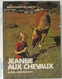 Jeanne aux chevaux