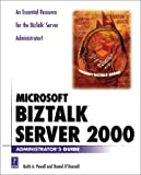Microsoft BizTalk Server 2000 Administrators Guide