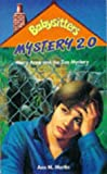 Mary Anne and the Zoo Mystery (Babysitters Club Mysteries) (0590136569) by Martin, Ann M.