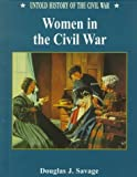 img - for Women in the Civil War (Uhc) (Untold History of the Civil War) book / textbook / text book