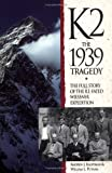 K2 the 1939 Tragedy (0898863732) by Andrew J. Kauffman