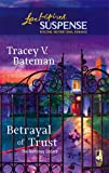 img - for Betrayal of Trust (The Mahoney Sisters, Book 3) (Steeple Hill Love Inspired Suspense #8) book / textbook / text book