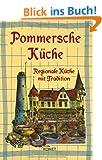 Pommersche K�che: Regionale K�che mit Tradition