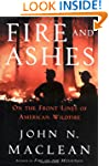 Fire and Ashes: On the Frontlines of...