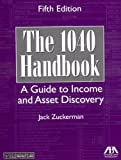 The 1040 Handbook: A Guide to Income and Asset Discovery
