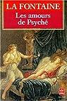 Les amours de Psych� par La Fontaine