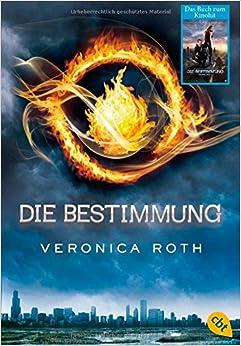 Die Bestimmung 01 - Divergent: 9783570309360: Amazon.com: Books