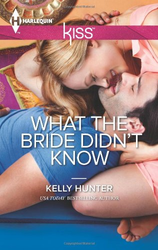 Image of What the Bride Didn't Know (Harlequin KISS\The West Family)