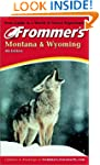 Frommer's Montana and Wyoming (Fromme...