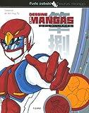 echange, troc Van Huy Ta, Caroline Ta - Dessine les mangas : Personnages