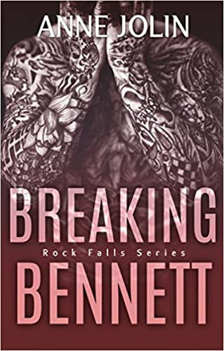 Breaking Bennett by Anne Jolin