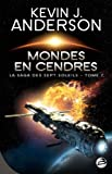 La Saga des Sept Soleils, Tome 7 : Mondes en cendres
