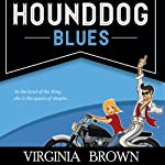 Hound Dog Blues (       UNABRIDGED) by Virginia Brown Narrated by Karen Commins, Drew Commins