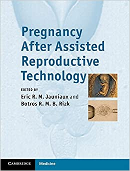 Pregnancy After Assisted Reproductive Technology ...