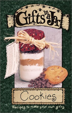 Gifts in a Jar: Cookies (Gifts in a Jar, 1)