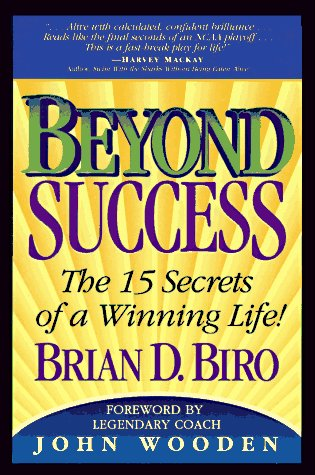 Image for Beyond Success: The 15 Secrets of a Winning Life!