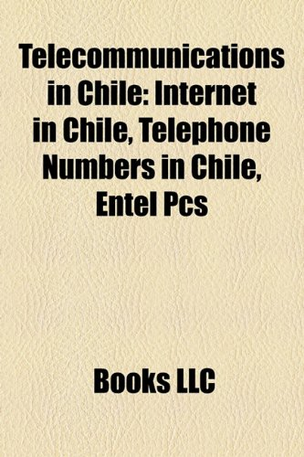 telecommunications-in-chile-internet-in-chile-telephone-numbers-in-chile-entel-pcs
