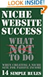 Niche Website Success: What NOT to do...