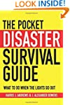 The Pocket Disaster Survival Guide: W...